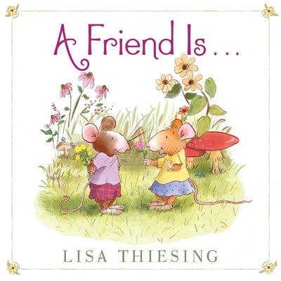 A Friend Is... Cover Image