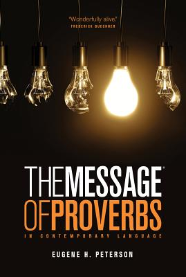 The Message the Book of Proverbs (First Book Challenge) Cover Image