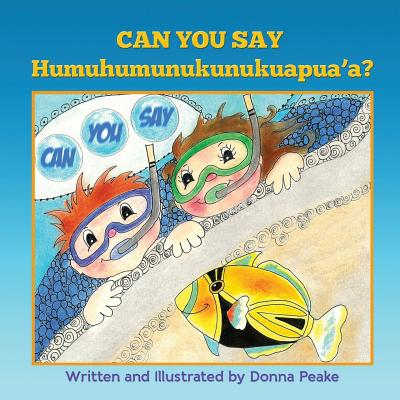 Can You Say Humuhumunukunukuapua'a Cover Image