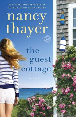 The Guest Cottage: A Novel Cover Image
