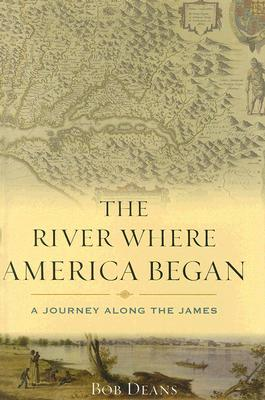 Cover for The River Where America Began