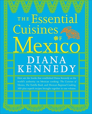 The Essential Cuisines of Mexico Cover