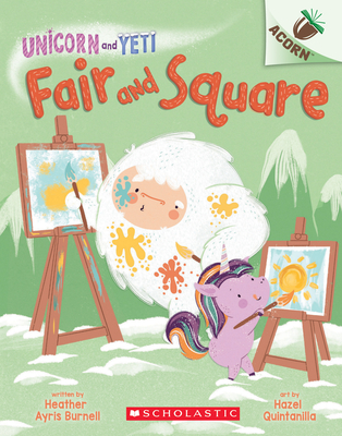 Fair and Square: An Acorn Book (Unicorn and Yeti #5) Cover Image