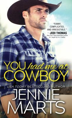 You Had Me at Cowboy (Cowboys of Creedence #2) Cover Image