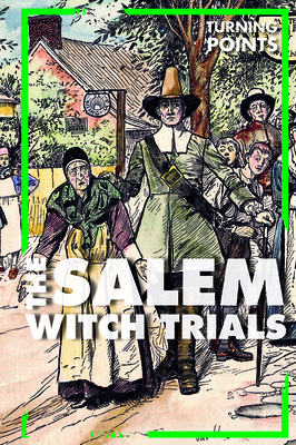 The Salem Witch Trials (Turning Points) Cover Image