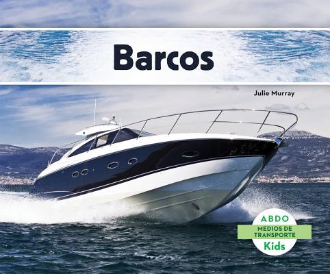Barcos (Abdo Kids: Medios de Transporte) Cover Image