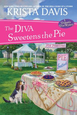 Cover for The Diva Sweetens the Pie (A Domestic Diva Mystery #12)