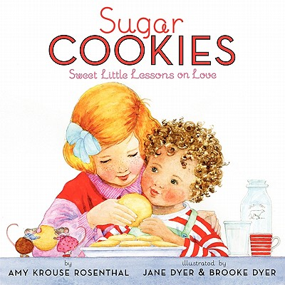 Sugar Cookies: Sweet Little Lessons on Love Cover Image