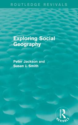 Exploring Social Geography (Routledge Revivals) Cover Image