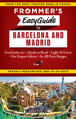 Cover for Frommer's Easyguide to Barcelona and Madrid (Easy Guides)