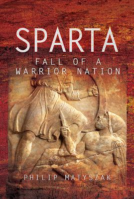 Sparta: Fall of a Warrior Nation Cover Image