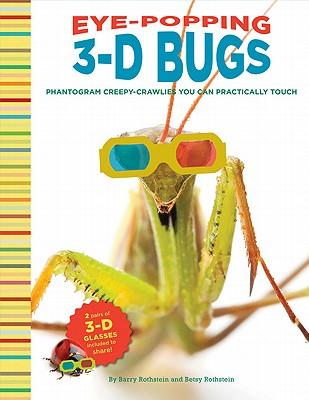 Eye-Popping 3-D Bugs Cover
