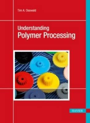 Understanding Polymer Processing Cover Image