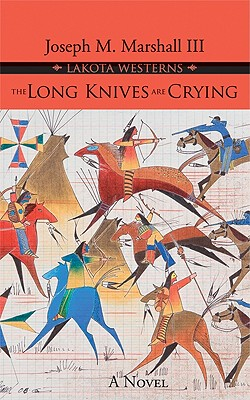 The Long Knives Are Crying: A Novel Cover Image