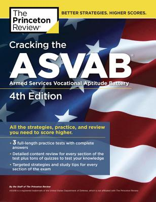 Cracking the ASVAB, 4th Edition: All the Strategies