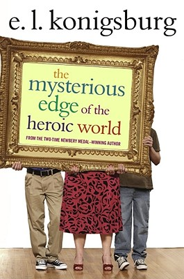 The Mysterious Edge of the Heroic World Cover