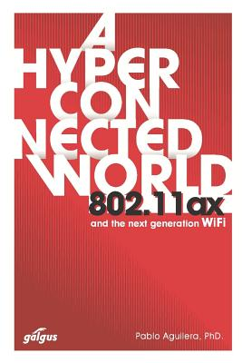 802.11ax: A Hyperconnected World and the Next-Generation WiFi Cover Image