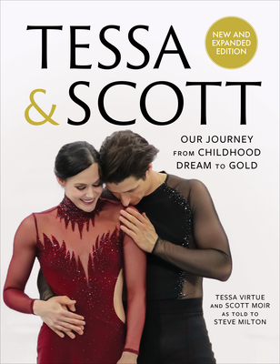 Tessa & Scott: Our Journey from Childhood Dream to Gold Cover Image