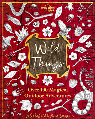 Wild Things (Lonely Planet Kids) Cover Image