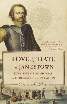 Love and Hate in Jamestown: John Smith, Pocahontas, and the Start of a New Nation Cover Image