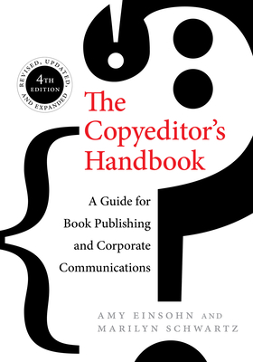 The Copyeditor's Handbook: A Guide for Book Publishing and Corporate Communications Cover Image