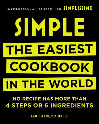 Simple: The Easiest Cookbook in the World Cover Image