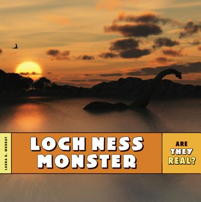 Are They Real?: Loch Ness Monster Cover Image