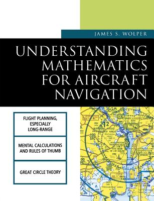 Understanding Mathematics for Aircraft Navigation (Understanding Aviation S) Cover Image