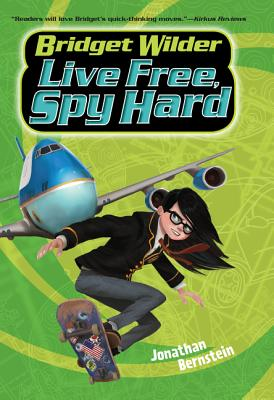 Bridget Wilder #3: Live Free, Spy Hard Cover Image