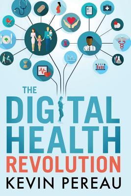 The Digital Health Revolution Cover Image