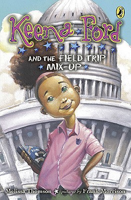 Keena Ford and the Field Trip Mix-Up Cover
