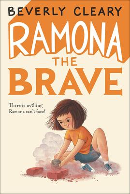Ramona the Brave (Ramona Quimby (Pb)) Cover Image