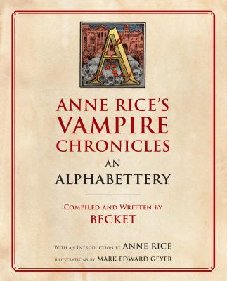 Anne Rice's Vampire Chronicles An Alphabettery Cover Image