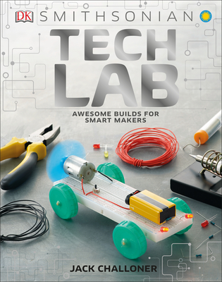 Tech Lab: Awesome Builds for Smart Makers (Maker Lab) Cover Image