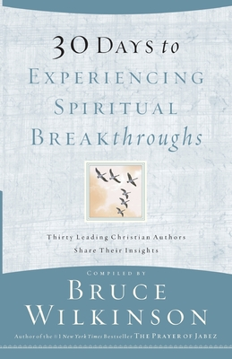 30 Days to Experiencing Spiritual Breakthroughs Cover Image