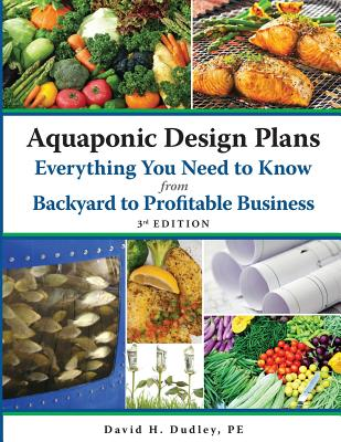 Aquaponic Design Plans Everything You Need to Know, from Backyard to Profitable Business Cover Image