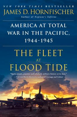 The Fleet at Flood Tide: America at Total War in the Pacific, 1944-1945 Cover Image