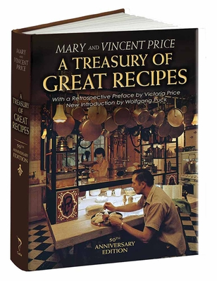 A Treasury of Great Recipes, 50th Anniversary Edition: Famous Specialties of the World's Foremost Restaurants Adapted for the American Kitchen (Calla Editions) Cover Image