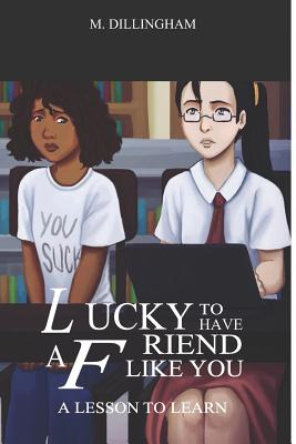Lucky to Have a Friend Like You: A Lesson to Learn (Death #1) Cover Image