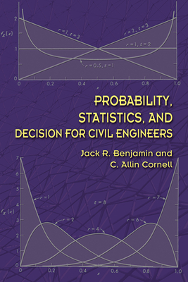 Probability, Statistics, and Decision for Civil Engineers (Dover Books on Engineering) cover