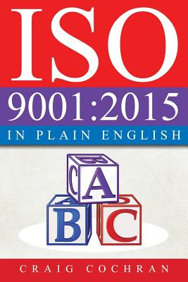 ISO 9001: 2015 in Plain English Cover Image