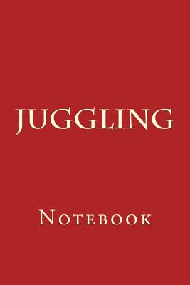 Juggling: Notebook Cover Image