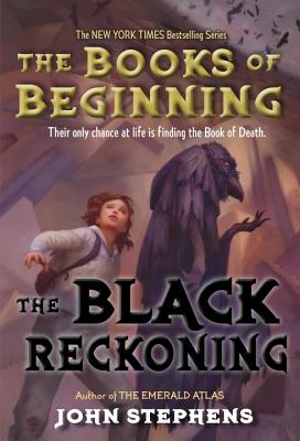 The Black Reckoning (Books of Beginning #3) Cover Image