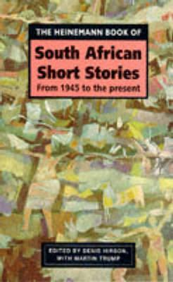The Heinemann Book of South African Short Stories: From 1945 to the Present Cover Image