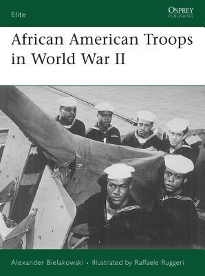 African American Troops in World War II Cover