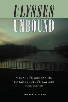Ulysses Unbound: A Reader's Companion to James Joyce's Ulysses (Florida James Joyce) Cover Image