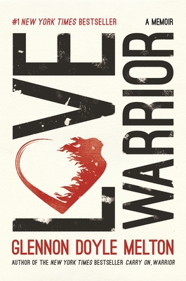 Love Warrior: A Memoir Cover Image