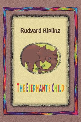 The Elephant's Child Cover Image