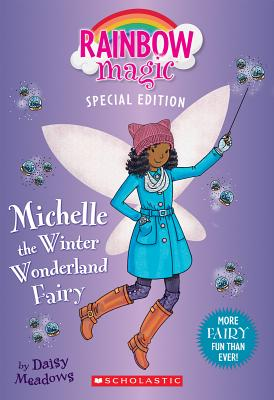 Michelle the Winter Wonderland Fairy (Rainbow Magic Special Edition) Cover Image