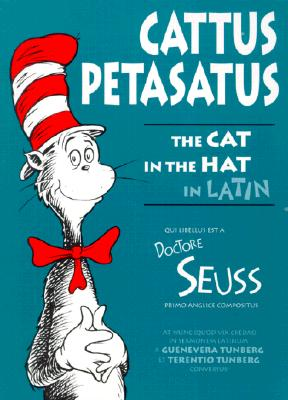 Cattus Petasatus! = The Cat in the Hat Cover Image